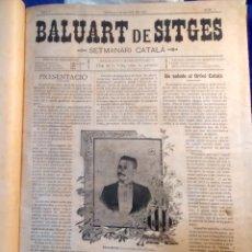 Coleccionismo de Revistas y Periódicos: BALUART DE SITGES SETMANARI CATALÁN 1901-1902. PERIÓDICO BALUARTE SEMANARIO SITGES. Lote 164864546