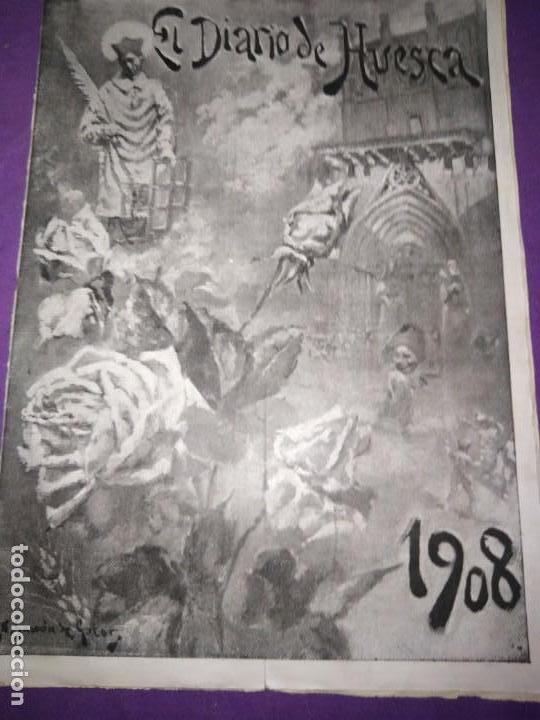EL DIARIO DE HUESCA NUMERO EXTRAORDINARIO CONMEMORAR LAS FIESTAS DE SAN LORENZO MIGUEL MOYA (Coleccionismo - Revistas y Periódicos Antiguos (hasta 1.939))