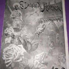 Coleccionismo de Revistas y Periódicos: EL DIARIO DE HUESCA NUMERO EXTRAORDINARIO CONMEMORAR LAS FIESTAS DE SAN LORENZO MIGUEL MOYA. Lote 164934990