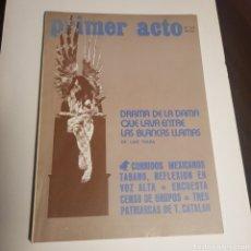 Coleccionismo de Revistas y Periódicos: PRIMER ACTO N° 172 REVISTA DE TEATRO. Lote 165131562