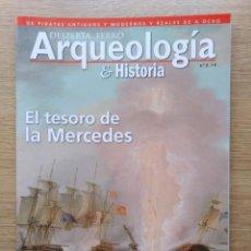 Coleccionismo de Revistas y Periódicos: DESPERTA FERRO. ARQUEOLOGIA. Nº 3. EL TESORO DE LA MERCEDES. Lote 165188198