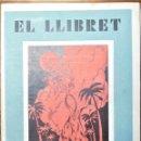 Coleccionismo de Revistas y Periódicos: HOGUERAS DE SAN JUAN DE ALICANTE, 1949. EL LLIBRET, ÁNIMA DE LA FOGUERA DE ALFONSO EL SABIO ¡OBRI L'. Lote 165271802