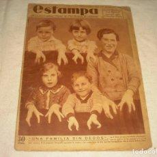 Coleccionismo de Revistas y Periódicos: ESTAMPA Nº 305, NOVIEMBRE 1933. EN PORTADA UNA FAMILIA SIN DEDOS.. Lote 165319450