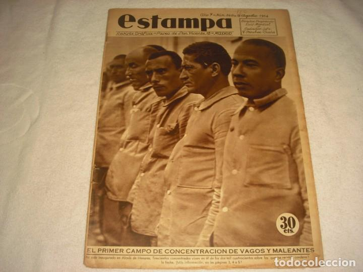 ESTAMPA Nº 345 . AGOSTO 1934. EL PRIMER CAMPO DE CONCENTRACION DE VAGOS Y MALEANTES. (Coleccionismo - Revistas y Periódicos Antiguos (hasta 1.939))