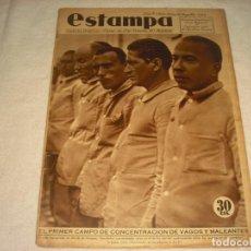 Coleccionismo de Revistas y Periódicos - ESTAMPA Nº 345 . AGOSTO 1934. EL PRIMER CAMPO DE CONCENTRACION DE VAGOS Y MALEANTES. - 165320182