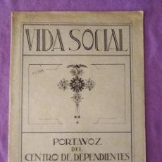 Coleccionismo de Revistas y Periódicos: VIDA SOCIAL PORTAVOZ DEL CENTRO DE DEPENDIENTES DEL COMERCIO Y DE LA INDUSTRIA BARCELONA 1927 N 3. Lote 165378902