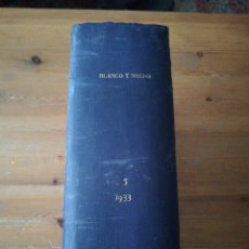 Coleccionismo de Revistas y Periódicos: LOTE DE REVISTAS BLANCO Y NEGRO. AÑO 1933.. Lote 165481602