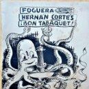 Coleccionismo de Revistas y Periódicos: HOGUERAS DE SAN JUAN DE ALICANTE, 1950. FOGUERA HERNÁN CORTÉS, ¡BON TABAQUET!. Lote 165533406