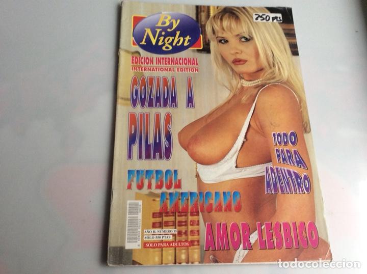 BY NIGHT Nº 15 REVISTA PARA ADULTOS DE LOS AÑOS 90 (Coleccionismo - Revistas y Periódicos Modernos (a partir de 1.940) - Otros)