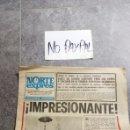 Coleccionismo de Revistas y Periódicos: SBJ PERIÓDICO NORTE EXPRES VITORIA 6 AGOSTO 1974 FIESTAS DE VITORIA BLUSAS CELEDON INEDITO EN TC. Lote 165744148