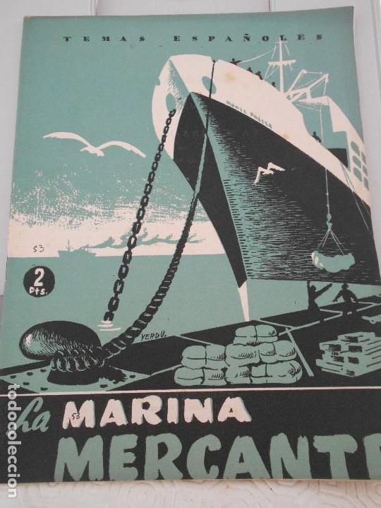 LA MARINA MERCANTE. TEMAS ESPAÑOLES. Nº 53. POR TOMAS BORRAS. PUBLICACIONES ESPAÑOLAS, 1953. (Coleccionismo - Revistas y Periódicos Modernos (a partir de 1.940) - Otros)