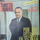 Coleccionismo de Revistas y Periódicos: FUERZA NUEVA AÑO I NÚMERO 46 DEL 25 NOVIEMBRE 1967 EXCLUSIVA. Lote 165788354