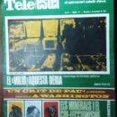 Coleccionismo de Revistas y Periódicos: TELE ESTEL EL SETMANARI CATALÀ D`AVUI *** NÚMERO 72 DEL 1 DICIEMBRE 1967. Lote 165789342