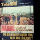 Coleccionismo de Revistas y Periódicos: TELE ESTEL EL SETMANARI CATALÀ D`AVUI *** NÚMERO 85 DEL 1 MARZO 1968 MATARO. Lote 165789382