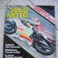 Coleccionismo de Revistas y Periódicos: REVISTA SOLO MOTO N, 282 ABRIL DE 1981. Lote 165865406