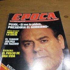 Coleccionismo de Revistas y Periódicos: ÉPOCA NÚMERO 6. Lote 165905245