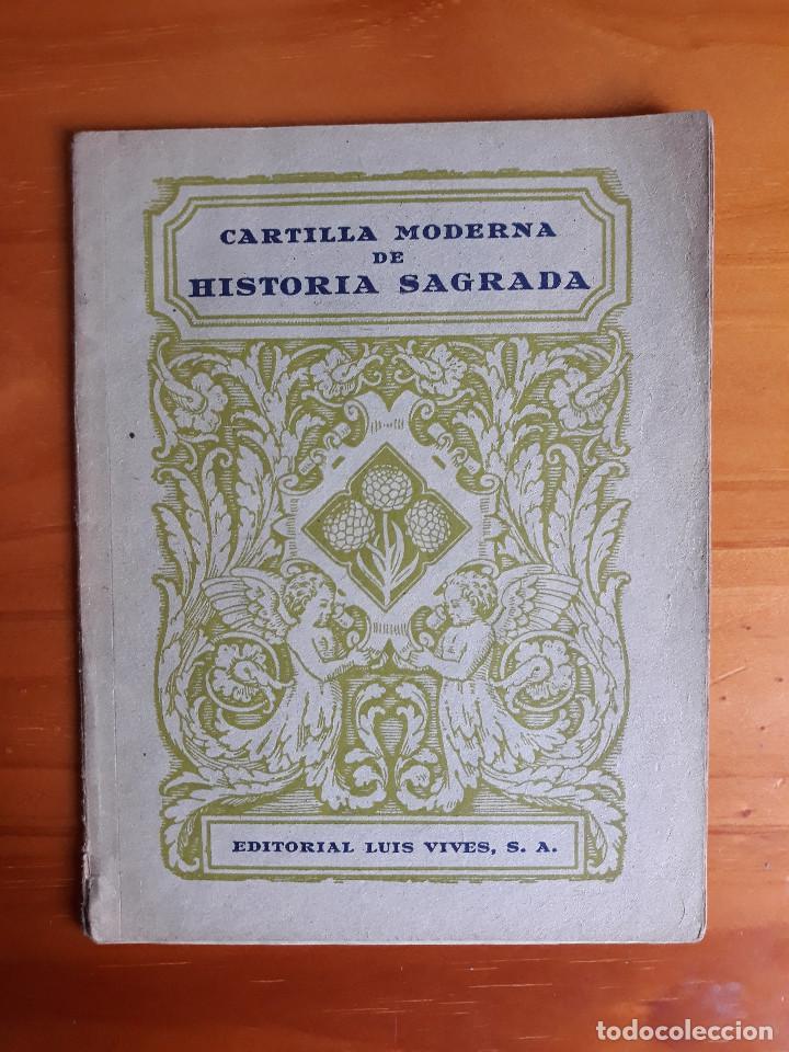 CARTILLA MODERNA DE HISTORIA SAGRADA. ED. LUIS VIVES 1957 (Coleccionismo - Revistas y Periódicos Modernos (a partir de 1.940) - Otros)