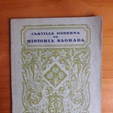 Coleccionismo de Revistas y Periódicos: CARTILLA MODERNA DE HISTORIA SAGRADA. ED. LUIS VIVES 1957. Lote 165970458
