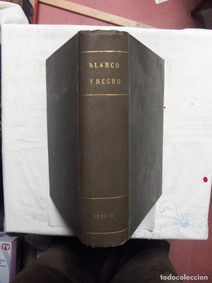REVISTA BLANCO Y NEGRO 1928 TOMO 3 (Coleccionismo - Revistas y Periódicos Antiguos (hasta 1.939))