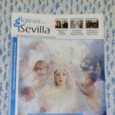 Coleccionismo de Revistas y Periódicos: VENDO REVISTA, IGLESIA EN SEVILLA (VER OTRA FOTO EN EL INTERIOR).. Lote 166207522