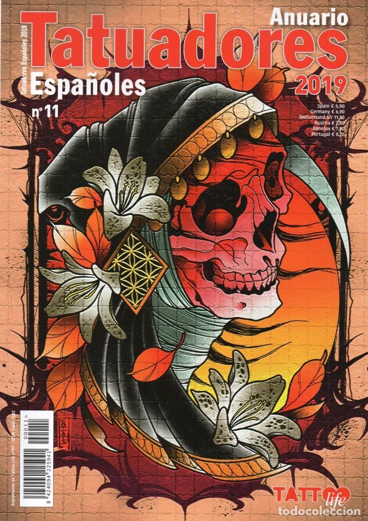 ANUARIO TATUADORES ESPAÑOLES 2019 N. 11 - TATTOO LIFE (NUEVA) (Coleccionismo - Revistas y Periódicos Modernos (a partir de 1.940) - Otros)