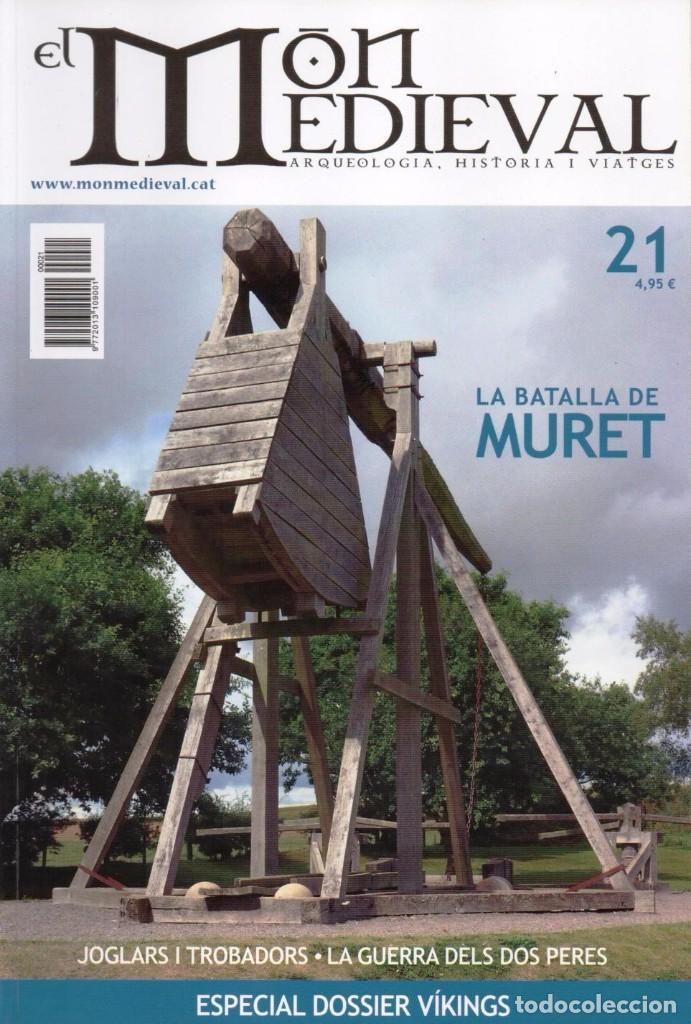 EL MON MEDIEVAL N. 21 - EN PORTADA: LA BATALLA DE MURET (NUEVA) (Coleccionismo - Revistas y Periódicos Modernos (a partir de 1.940) - Otros)