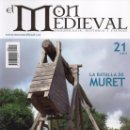 Coleccionismo de Revistas y Periódicos: EL MON MEDIEVAL N. 21 - EN PORTADA: LA BATALLA DE MURET (NUEVA). Lote 166258881