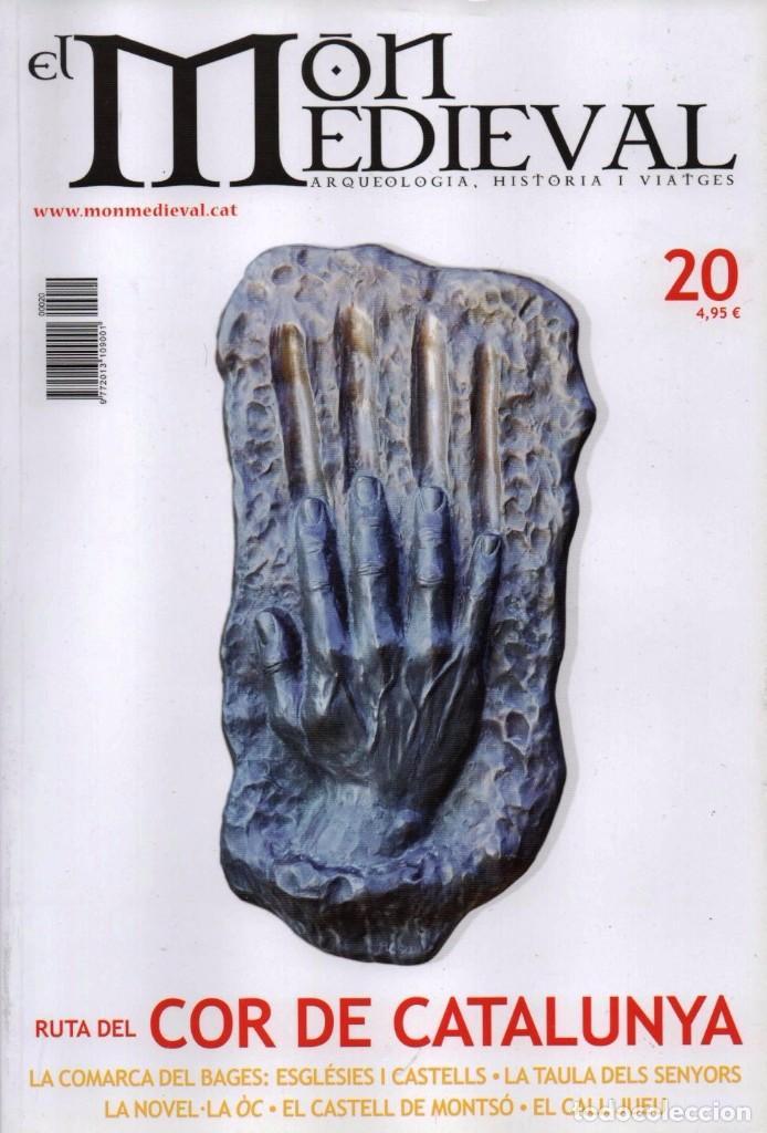 EL MON MEDIEVAL N. 20 - EN PORTADA: RUTA DEL COR DE CATALUNYA (NUEVA) (Coleccionismo - Revistas y Periódicos Modernos (a partir de 1.940) - Otros)