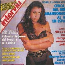 Coleccionismo de Revistas y Periódicos: INTERVIU NUMERO 0825: ALESSANDRA MUSSOLINI Y MOANA POZZI. Lote 56623978
