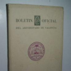 Coleccionismo de Revistas y Periódicos: BOLETÍN OFICIAL DEL ARZOBISPADO DE VALENCIA. NÚMERO EXTRAORDINARIO DEDICADO A SAN VICENTE FERRER. Lote 166285290