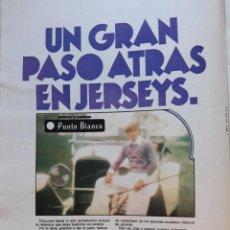 Coleccionismo de Revistas y Periódicos: ANUNCIO JERSEYS Y CAMISAS PUNTO BLANCO 1974. Lote 166617014