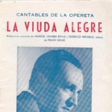 Coleccionismo de Revistas y Periódicos: LA VIUDA ALEGRE - CANTABLES DE LA OPERETA - COMPAÑIA LUIS SAGI-VELA 1953. Lote 166618146