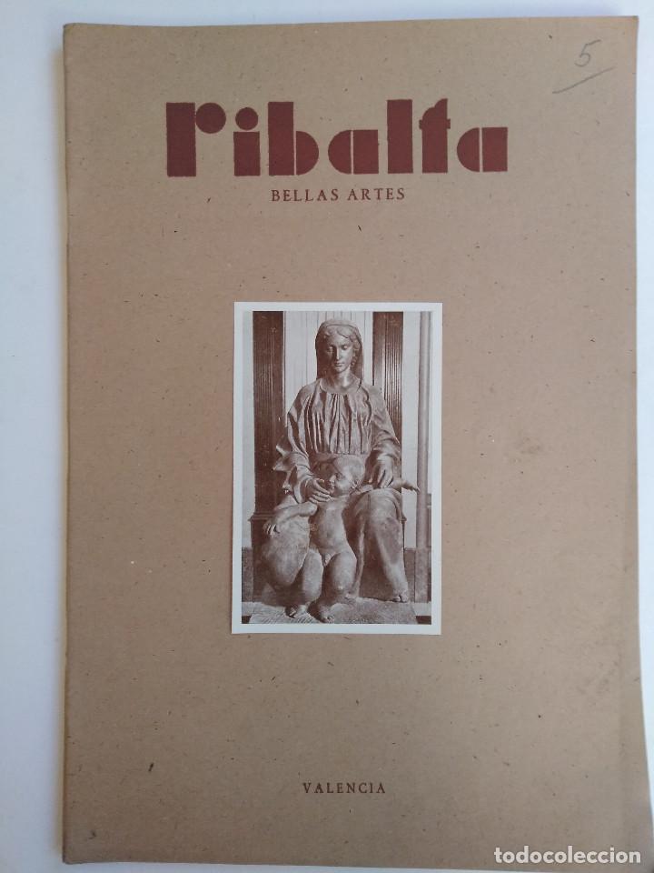 Coleccionismo de Revistas y Periódicos: Ribalta. Bellas Artes. Valencia - Foto 4 - 166723622