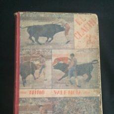 Coleccionismo de Revistas y Periódicos: TOMO ENCUADERNADO CON 25 REVISTAS TAURINAS EL CLARIN. VALENCIA. 1934.. Lote 166752753
