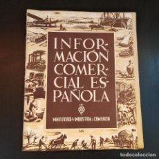 Coleccionismo de Revistas y Periódicos: INFORMACIÓN COMERCIAL ESPAÑOLA 1947 - Nº168 - MINISTERIO DE INDUSTRIA Y COMERCIO - RARO. Lote 166789902