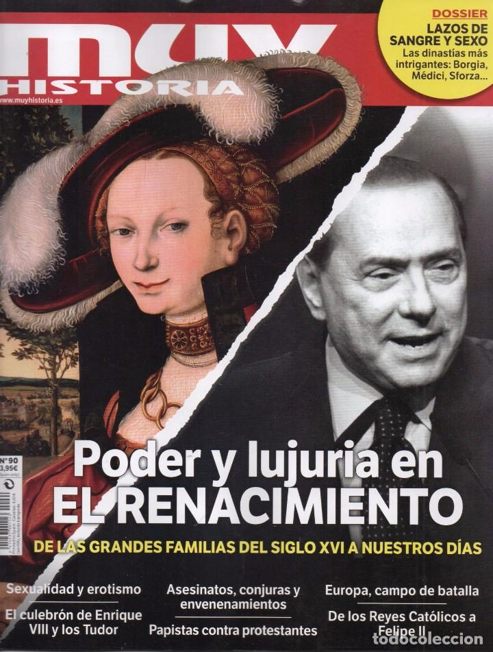 MUY HISTORIA N. 90 - EN PORTADA: PODER Y LUJURIA EN EL RENACIMIENTO (NUEVA) (Coleccionismo - Revistas y Periódicos Modernos (a partir de 1.940) - Otros)