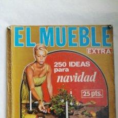Coleccionismo de Revistas y Periódicos: REVISTA EL MUEBLE EXTRA NAVIDAD 1965. Lote 166849730