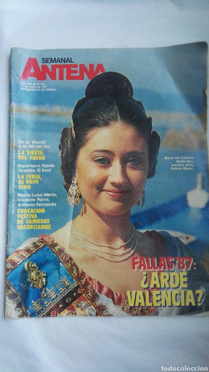REVISTA SEMANAL ANTENA MARZO 1987 FALLAS (Coleccionismo - Revistas y Periódicos Modernos (a partir de 1.940) - Otros)