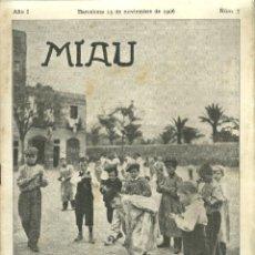 Coleccionismo de Revistas y Periódicos: 1285.- REVISTA MIAU AÑO I Nº 7 BARCELONA 15 NOVIEMBRE DE 1906-GORKI-TOLSTOI -. Lote 268261454
