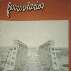 Coleccionismo de Revistas y Periódicos: REVISTA. FERROVIARIOS. AÑO VII. Nº 70. 1947. MADRID. COMUNIDAD FERROVIARIA. LEER.. Lote 166966704