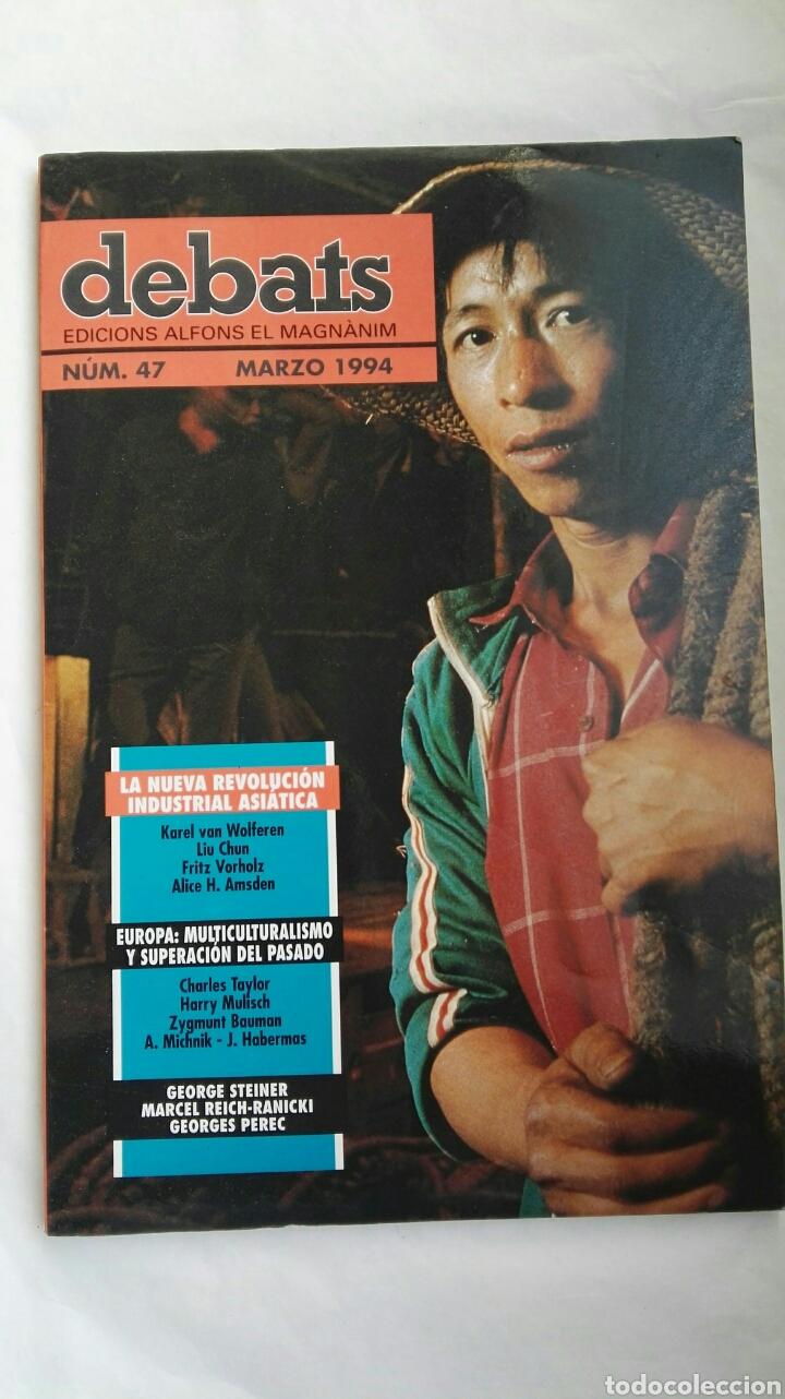 REVISTA DEBATS N 47 MARZO 1994 (Coleccionismo - Revistas y Periódicos Modernos (a partir de 1.940) - Otros)