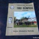 Coleccionismo de Revistas y Periódicos: FEDERACIÓN NACIONAL DEL TIRO OLÍMPICO ESPAÑOL. Nº 6. 1969. REVISTA INFORMATIVA. Lote 167463096