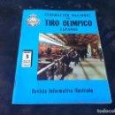 Coleccionismo de Revistas y Periódicos: FEDERACIÓN NACIONAL DEL TIRO OLÍMPICO ESPAÑOL. Nº 3. 1969. REVISTA INFORMATIVA. Lote 167463144