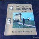 Coleccionismo de Revistas y Periódicos: FEDERACIÓN NACIONAL DEL TIRO OLÍMPICO ESPAÑOL. Nº 9. 1970. REVISTA INFORMATIVA. Lote 167463408
