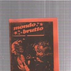 Coleccionismo de Revistas y Periódicos: MONDO BRUTTO 7 + REGALO SORPRESA. Lote 167516532