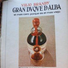 Coleccionismo de Revistas y Periódicos: ANUNCIO GRAN DUQUE DE ALBA. Lote 167529192