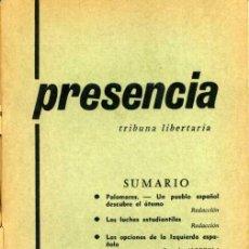Coleccionismo de Revistas y Periódicos: PRESENCIA TRIBUNA LIBERTARIA N.3 / CNT / 1966 . Lote 167553964