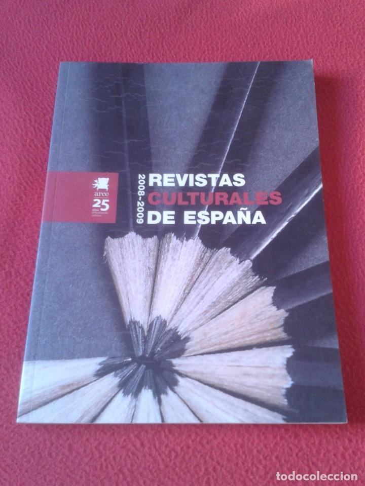 REVISTA ARCE 2008-2009 REVISTAS CULTURALES DE ESPAÑA 117 PÁGINAS, VER FOTO/S Y DESCRIPCIÓN (Coleccionismo - Revistas y Periódicos Modernos (a partir de 1.940) - Otros)