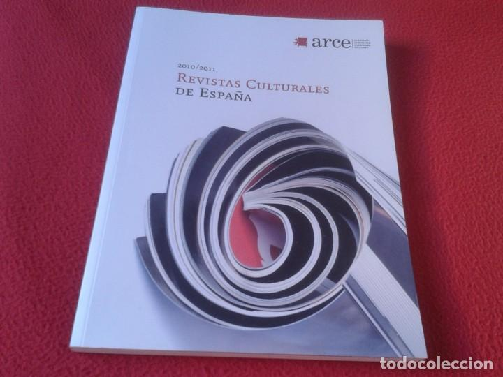 REVISTA ARCE 2010-2011 REVISTAS CULTURALES DE ESPAÑA 112 PÁGINAS, VER FOTO/S Y DESCRIPCIÓN (Coleccionismo - Revistas y Periódicos Modernos (a partir de 1.940) - Otros)