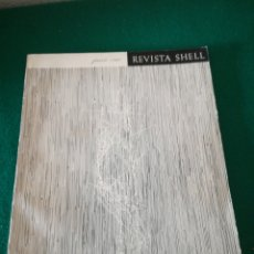 Coleccionismo de Revistas y Periódicos: REVISTA SHELL. Lote 167688373